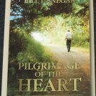 Pilgrimage of the Heart religious book - Christian God cross Jesus salvation story book Bill Henegar