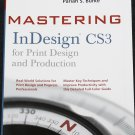 Mastering InDesign CS3 for Print Design Production - graphics Adobe in design computer program book