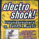 Electro shock! Groundbreakers of synth Music - Chemical Brothers Depeche Mode Apex Twin
