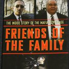Friends of the Family - mob true crime mafia mobsters true book story by Tommy Dades David Fisher