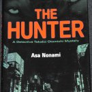 The Hunter detective mystery novel - hardcover book by Asi Nonami