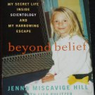 Beyond Belief scientology crime My Secret Life Inside Scientology My Harrowing Escape book