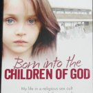 Born Into the Children of God true crime cult paperback book by Natacha Tormey