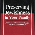 Preserving Your Jewishness After Intermarriage Has Occured - book jewish issues jews heritage
