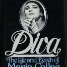 DIVA The Life and Death of Maria Callas opera star music singer biography book