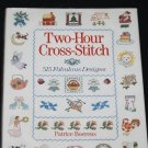 Two Hour Cross-Stitch book - cross stitch stitching - 515 designs - 2 hour cross stitch book