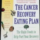 Cancer Recovery Eating Plan A-Z Guide to Most Wholesome Foods healthy health eating nutrition book