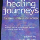 Rubenfeld Synergy Healing Journeys Power of Rubenfeld Synergy holistic therapy book Vicki Mechner