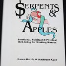 Serpents and Apples Emotional Spiritual & Physical Well-Being For Working Women wellness book