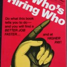 Who's Hiring Who? job seeking employment book
