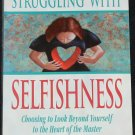 Overcoming Selfishness by Woodrow Kroll self-help religion Christian God paperback book
