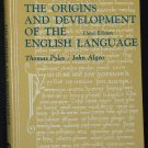 The Origins And Development of the English Langauge hardcover book