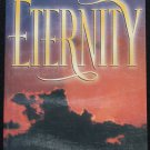 Eternity Reclaiming a Passion For What Endures - Moody Press religious Christian religion book