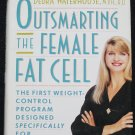 Outsmarting the Female Fat Cell - weight loss control lose weight book for women Denorah Waterhouse