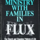 Ministries With Families In Flux - religious Christian church religion book Robert P. Olsen