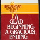 Glad Beginning - A Gracious Ending - Christian religious book by D.L. Lowrie - God religion reading