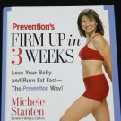 Prevention's Firm Up In 3 Weeks Michelle Stanton  fitness fat lose weight loss slim trim health book
