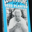Confessions of a Seed Planter - Christian religious book by Clarence J. Ostalkiewicz, Sr.