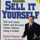 Sell It Yourself Ralph Roberts Sell Your Home Faster for More Money Without a Broker business book
