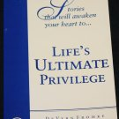 Life's Ultimate Privilege - religious Christian message book God spititual book by DeVern Fromke