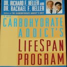 Carbohydrate Addicts Lifespan Program slim fit healthy your 40s 50s 60s Beyond book Richard Heller