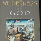 The Wilderness of God - Christian book desert spirituality relating to God