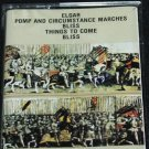 Elgar Pomp and Circumstance Marches Bliss Things To Come music cassette tape