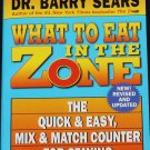 What to Eat in the Zone by Dr. Barry Sears diet dieting wellness paperback book
