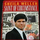 Saint Of Circumstance true crime hardcover book by Sheila Weller