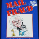 Mail Fraud: The Laughable Letters of Robert L. Steed political journalism commentary politics book