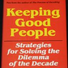 SIGNED - Keeping Good People business hardcover book