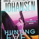 Hunting Eve Mystery Thriller paperback book novel by Iris Johansen