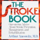 The Stroke Book - advice stroke prevention management rehabilitation book Arthur Anciwitz, M.D.