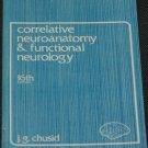 Correlative Neuroanatomy & Functional Neurology brain nervous system medical book Chusid
