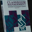 Comprehensive Classroom Management - motivating and managing students by Vernon Jones text book