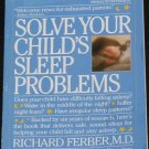 Solve Your Child's Sleep Problems by Richard Ferber children sleep rest sleeping problems