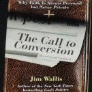 The Call to Conversion - Christian faith politics culture religion God religious book Jim Wallis