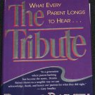 The Tribute - thanking parents for what they did - book by Dennis Rainey