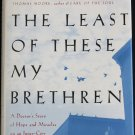 The Least of These My Bretheren hardcover book