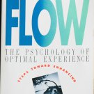 Flow The Psychology of Optimal Experience by Mihaly Csikszentmihalyi