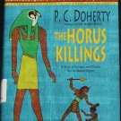 The Horus Killings historical fiction thriller Egypt book by P.C. Doherty