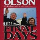 Final Days - President Bill Clinton Presidential office presidency U.S. politics political book