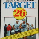 Target 26 step-by-step guide to running marathon Skip Brown John Graham sports running book