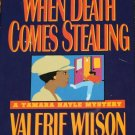 When Death Comes Stealing mystery novel book by Valerie Wilson Wesley