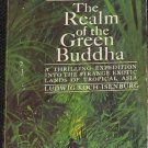 The Realm of the Green Buddha paperback adventure exploration nature book Ludwig Koch-Isenburg