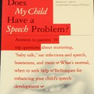 Does My Child Have a Speech Problem? communicating stuttering disabilities book Katherin L. Martin