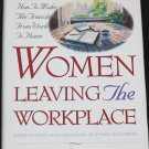 Women Leaving The Workplace transition work to home family parent parenting home book Larry Burkett