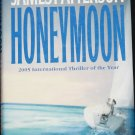 Honeymoon James Patterson thriller hardcover book by James Patterson