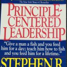 Principle Centered Leadership business management book productivity leader book by Stephen R. Covey