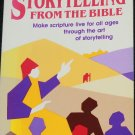 Storytelling From the Bible Janet Litherland scripture scriptural story testaments speaking book